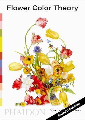 Flower Color Theory (Signed Edition) by Darroch Putnam