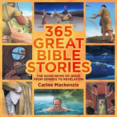 365 Great Bible Stories by Carine MacKenzie