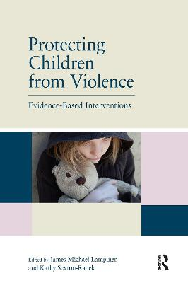 Protecting Children from Violence by James Michael Lampinen