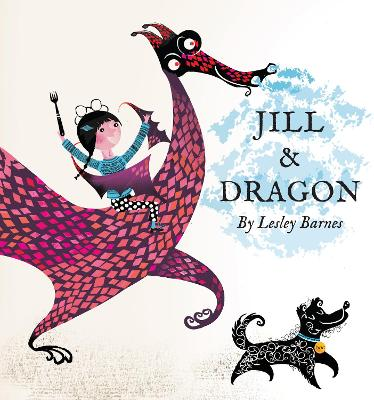 Jill and Dragon by Lesley Barnes