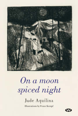 On a Moon Spiced Night by Jude Aquilina