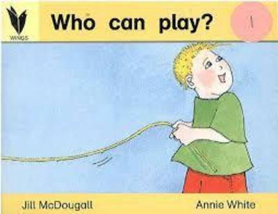 Who Can Play (Wings) by Jill McDougall