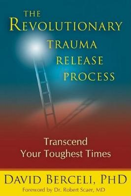 Revolutionary Trauma Release Process book