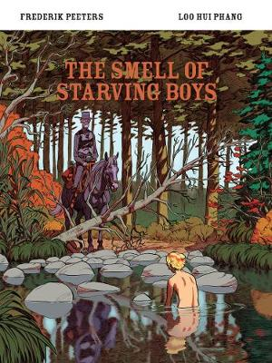 The Smell of Starving Boys by Loo Hui Phang