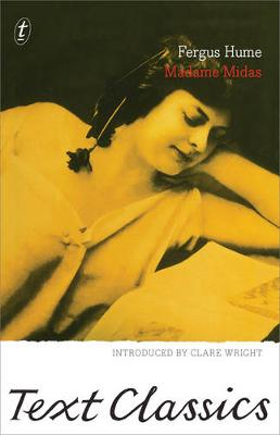 Madame Midas: Text Classics by Fergus Hume
