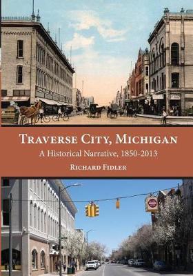 Traverse City, Michigan by Richard Fidler