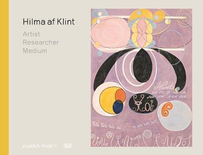 Hilma af Klint: Artist, Researcher, Medium book