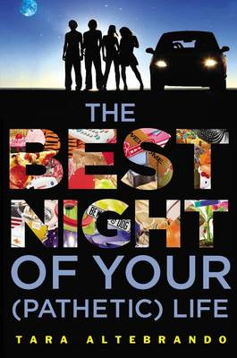 Best Night of Your (Pathetic) Life by Tara Altebrando