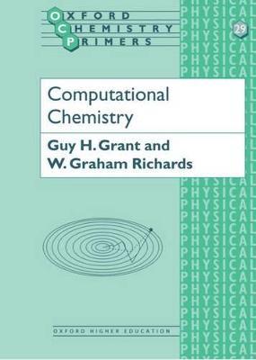 Computational Chemistry by Guy H. Grant