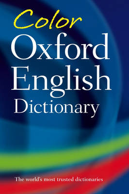 Color Oxford English Dictionary by Oxford Dictionaries
