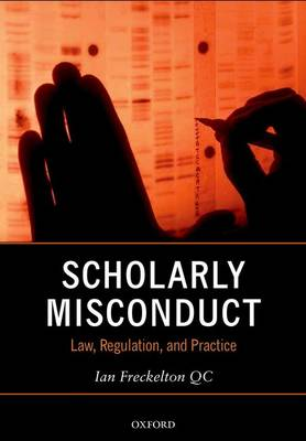 Scholarly Misconduct by Professor Ian Freckelton