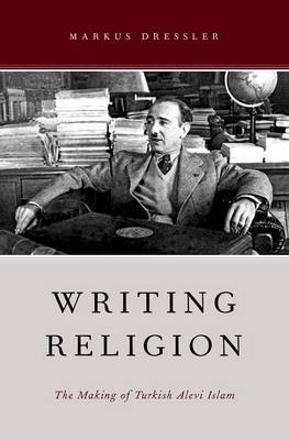 Writing Religion by Markus Dressler