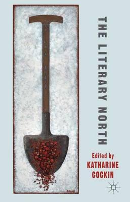 Literary North by Katharine Cockin
