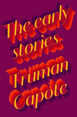 Early Stories of Truman Capote by Truman Capote