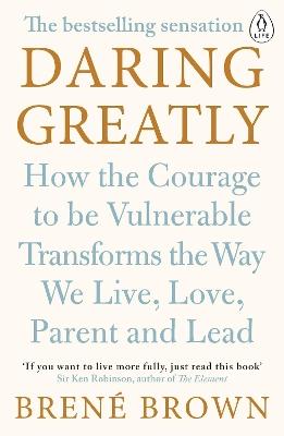 Daring Greatly by Brene Brown