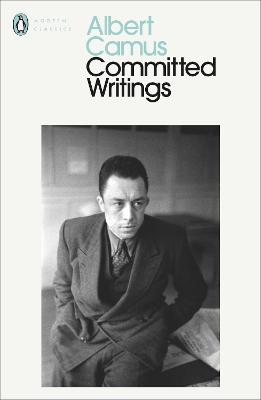 Committed Writings by Albert Camus