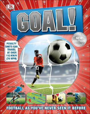 Goal!: Football as You've Never Seen It Before book