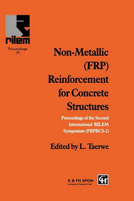 Non-Metallic (FRP) Reinforcement for Concrete Structures by L. Taerwe