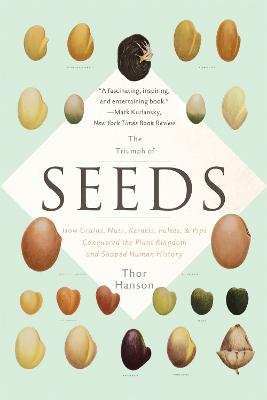 The Triumph of Seeds by Thor Hanson