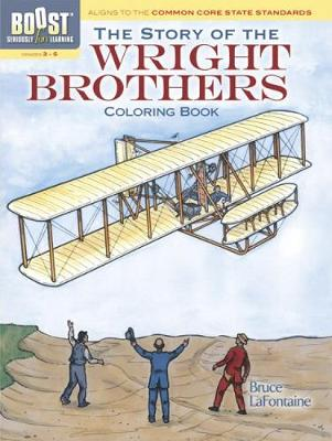BOOST The Story of the Wright Brothers Coloring Book by Bruce LaFontaine