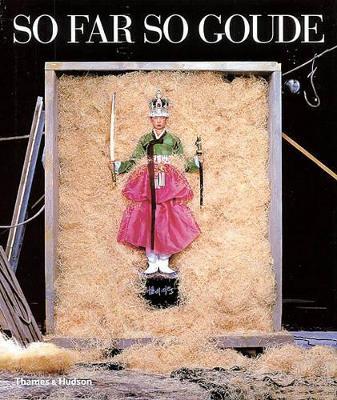 So Far So Goude by Jean-Paul Goude