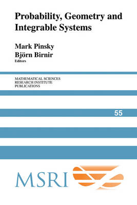 Probability, Geometry and Integrable Systems by Mark Pinsky