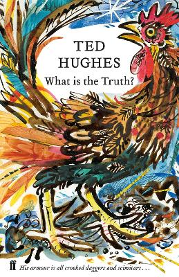 What is the Truth?: Collected Animal Poems Vol 2 by Ted Hughes