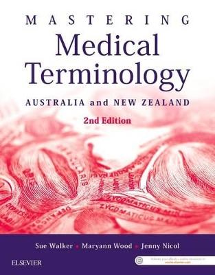 Mastering Medical Terminology by Sue Walker