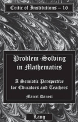 Problem-Solving in Mathematics by Marcel Danesi