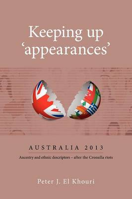Keeping Up Appearances by Peter El Khouri