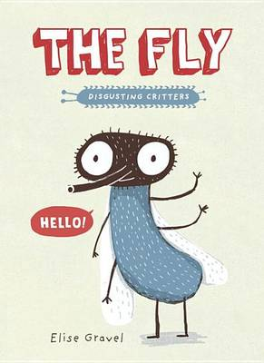 Fly by Elise Gravel