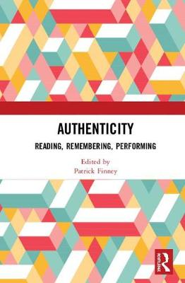 Authenticity: Reading, Remembering, Performing book