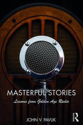 Masterful Stories by John V Pavlik