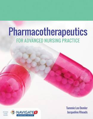 Pharmacotherapeutics For Advanced Nursing Practice by Tammie Lee Demler