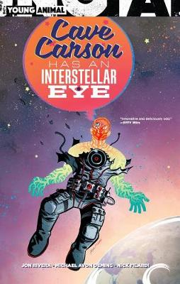 Cave Carson Has an Interstellar Eye by Jon Rivera