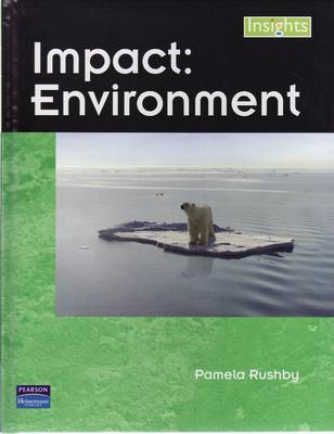 Insights: Impact-Environment by Pamela Rushby