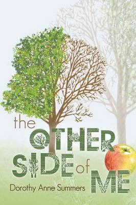 The Other Side of Me by Dorothy Anne Summers