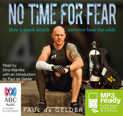No Time For Fear by Paul de Gelder