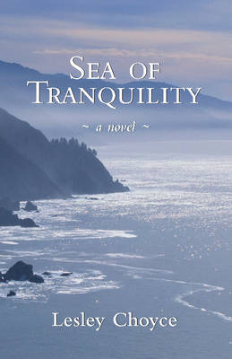 Sea of Tranquility by Lesley Choyce