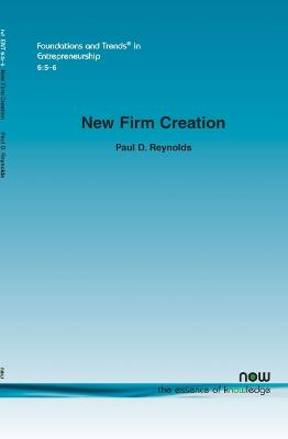 New Firm Creation by Paul D. Reynolds