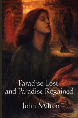 Paradise Lost and Paradise Regained book