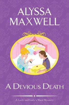 A A Devious Death by Alyssa Maxwell