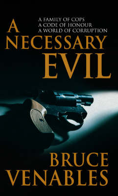 A Necessary Evil by Bruce Venables