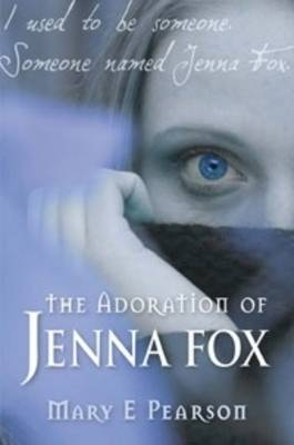 Adoration of Jenna Fox book
