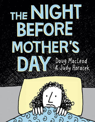 Night Before Mother's Day by Doug MacLeod