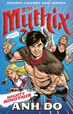 Mighty Minotaur: Rise of the Mythix 2 by Chris Wahl