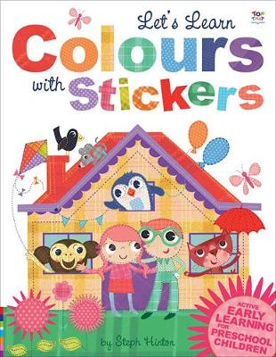 Let's Learn Colours with Stickers by Oakley Graham