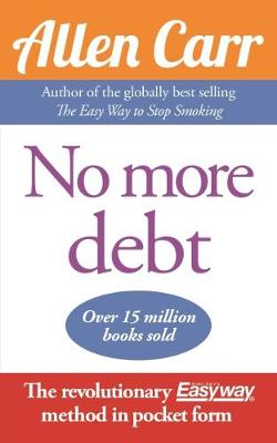 No More Debt by Allen Carr