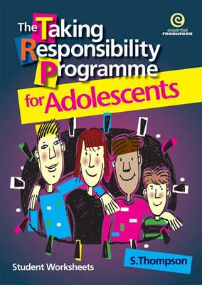 The Taking Responsibility Programme for Adolescents: Bk. 2 by Stephanie Thompson