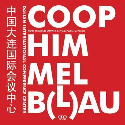 Coop Himmelb(l)au by Wolf D. Prix